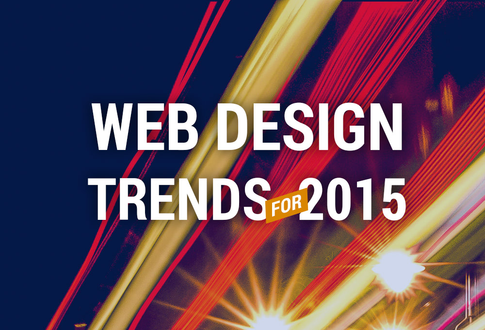 10 Web Design Trends For 2015