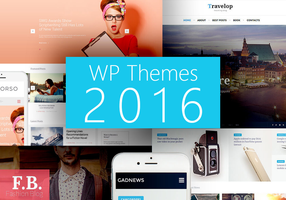 13 Best WordPress Blog Themes For 2016