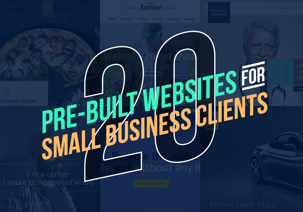 20 Pre-Built Websites Perfect for Your Small Business Client