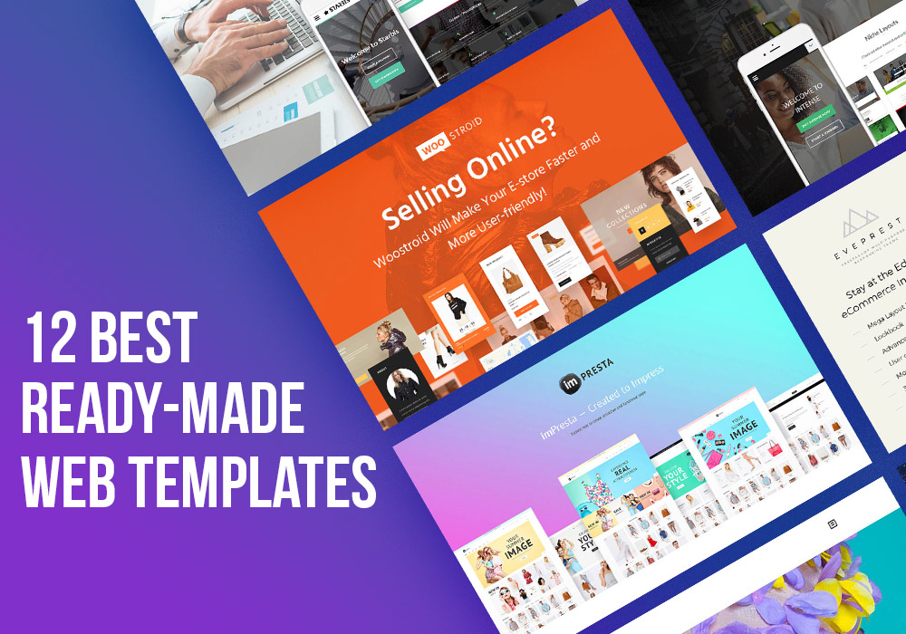 Be Modern – 12 Best Ready-Made Flagship Templates 2017