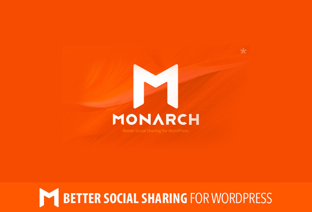 Why it pays to work with social sharing plugins like Monarch