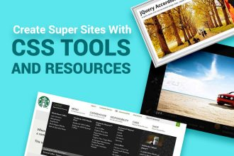Create Super Sites With CSS Tools And Resources