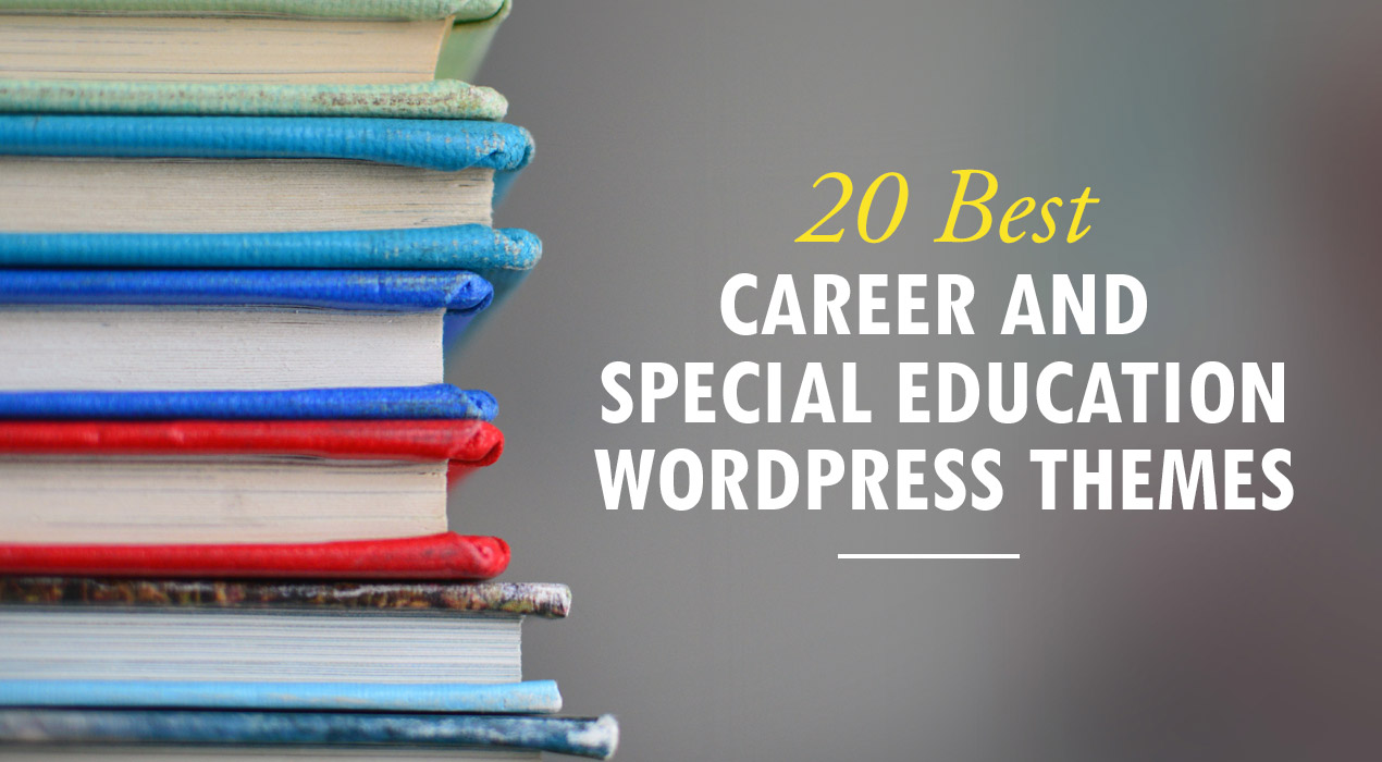 Your Dream Learning Website with 20 Best Career & Special Education Templates