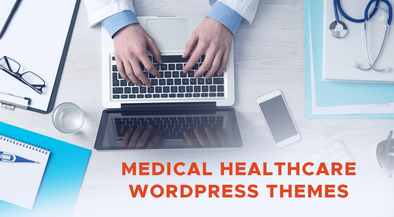 Top 30 Medical Healthcare WordPress Themes