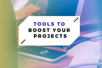 Tools To Boost Your Projects