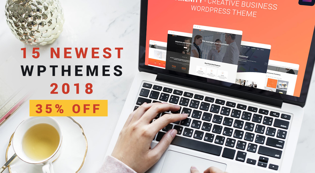 Play it Cool with 15 Newest WordPress Themes 2018 [+ 35% Discount!]