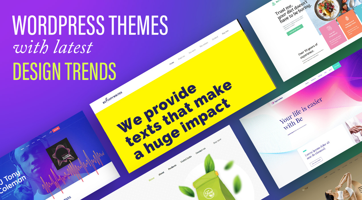 These WordPress Theme Followed the Latest Design Trends – With Stunning Results