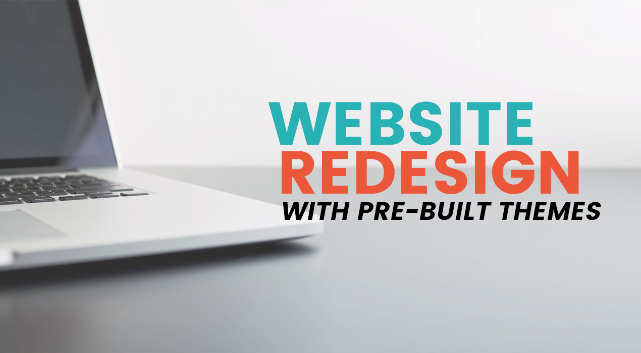 Express Website Redesign: With Pre-built Websites You can Avoid an Arduous Rebranding Process