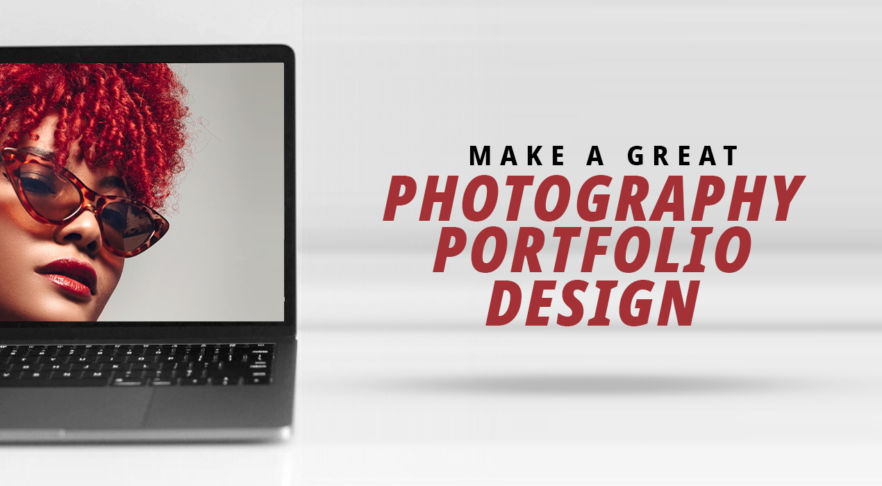 5 Things that Make a Great Photography Portfolio Design