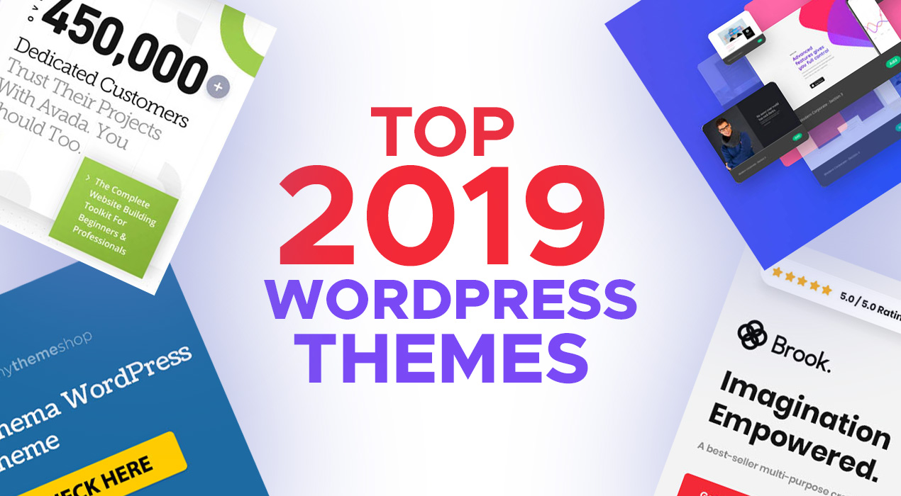 In a Rut? Any of These Top 2019 WordPress Themes Will Get You Out of It –  					    and Fast