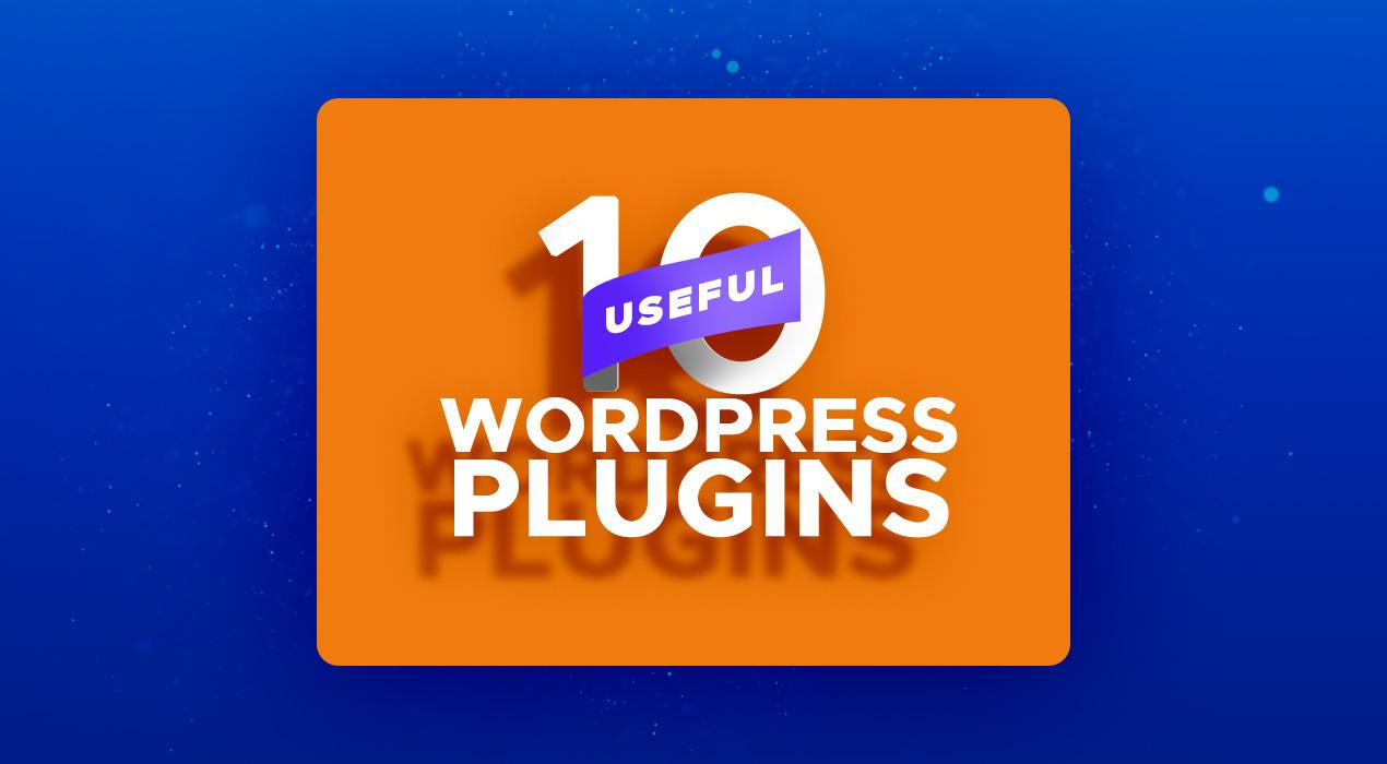10 great examples of useful WordPress plugins
