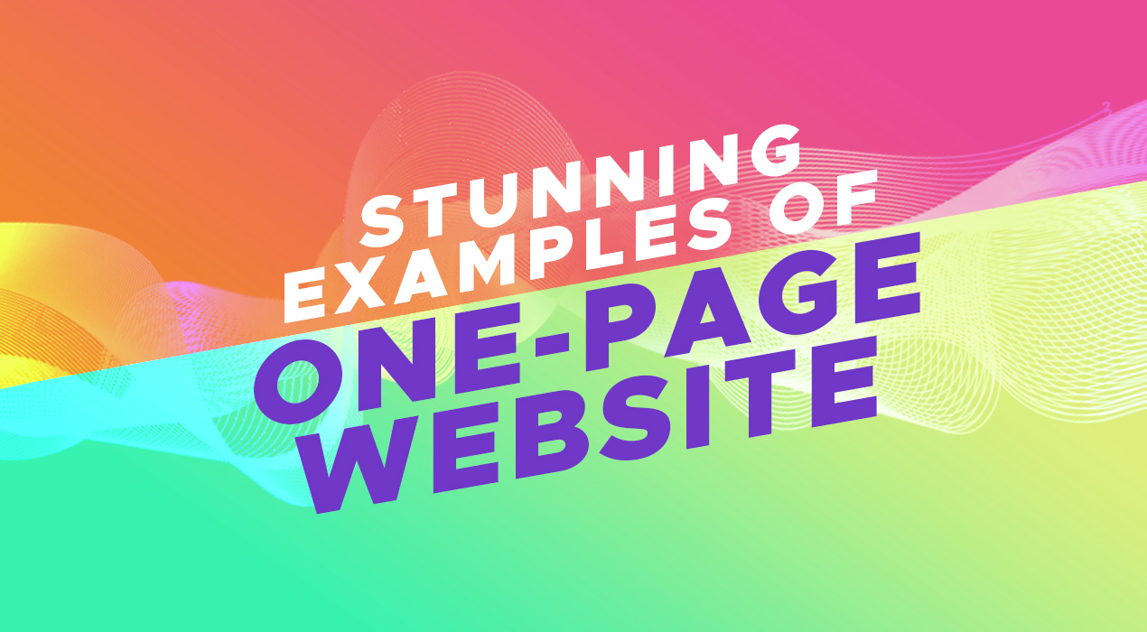 15 Stunning Examples of What a Cool One-Page Website Should Look Like
