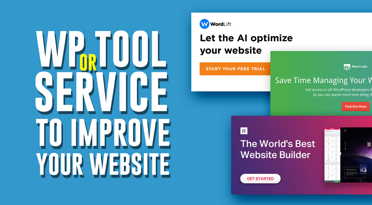 Looking for a WP Tool or Service to improve your website? Then check this article