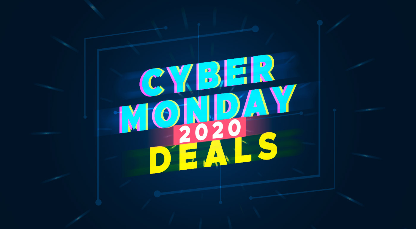 11 Top Cyber Monday 2020 Deals That You Should Check Out