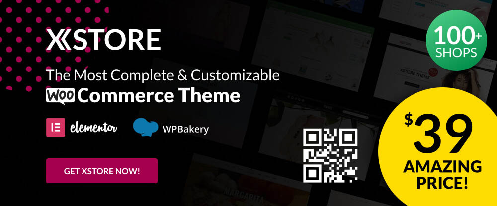 XStore – The Most Complete & Customizable WooCommerce Theme