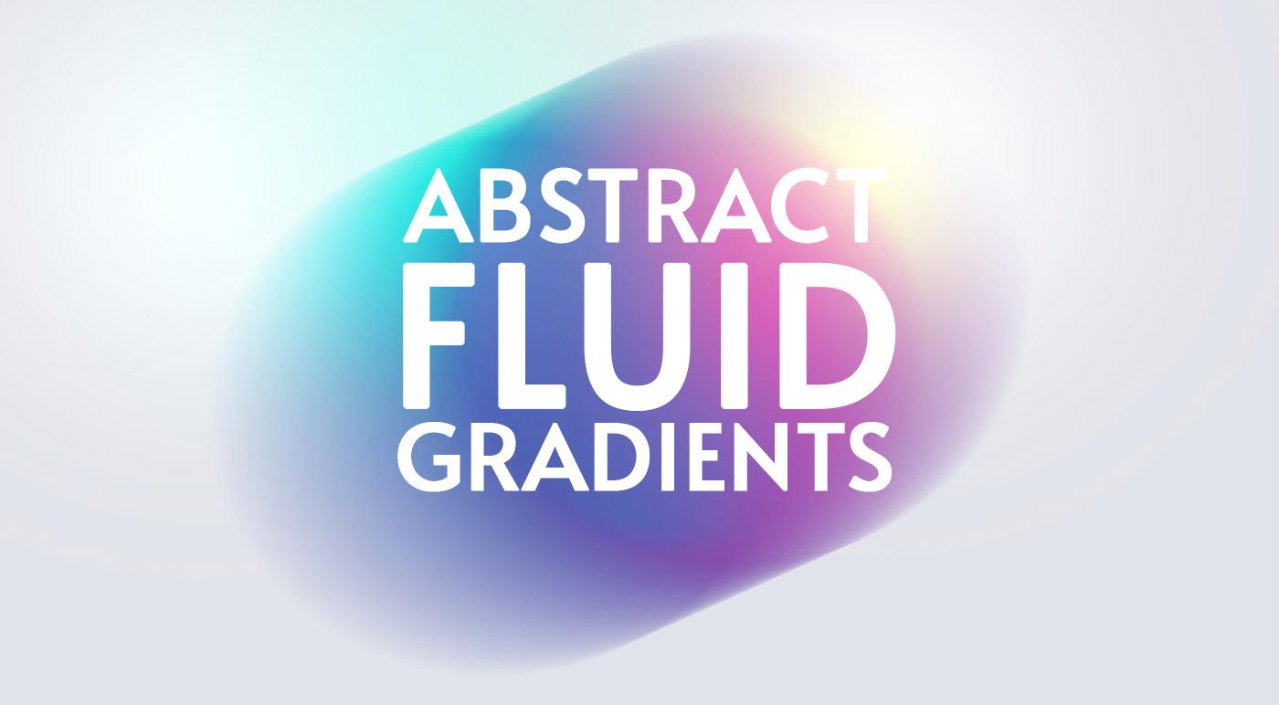Abstract Fluid Gradients