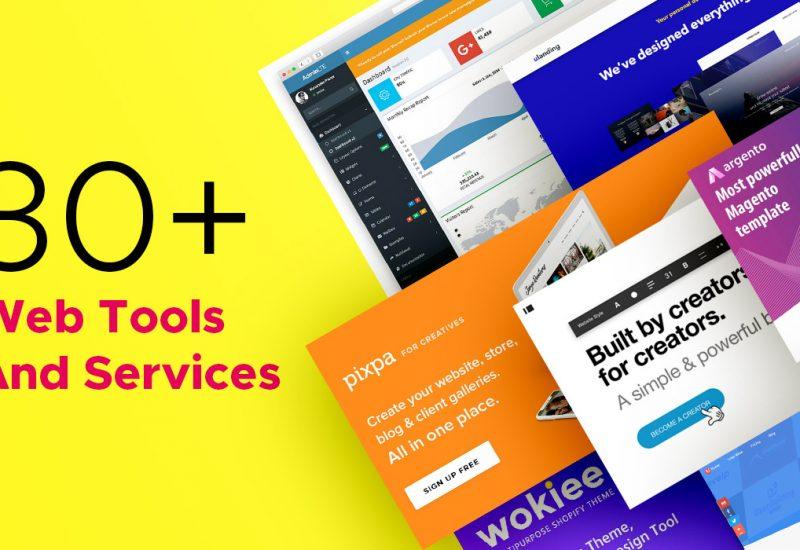 30+ Web Tools & Services