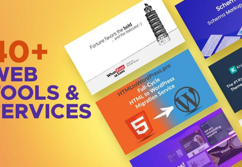 40+ Web Tools & Services
