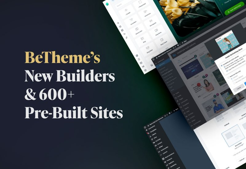 The Total Package: Get to Know BeTheme's 3 New Builders & 600+ Pre-Built Sites
