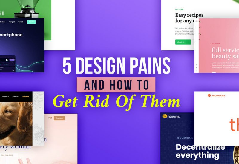 Design-Pains-Get-Rid-Of-Them