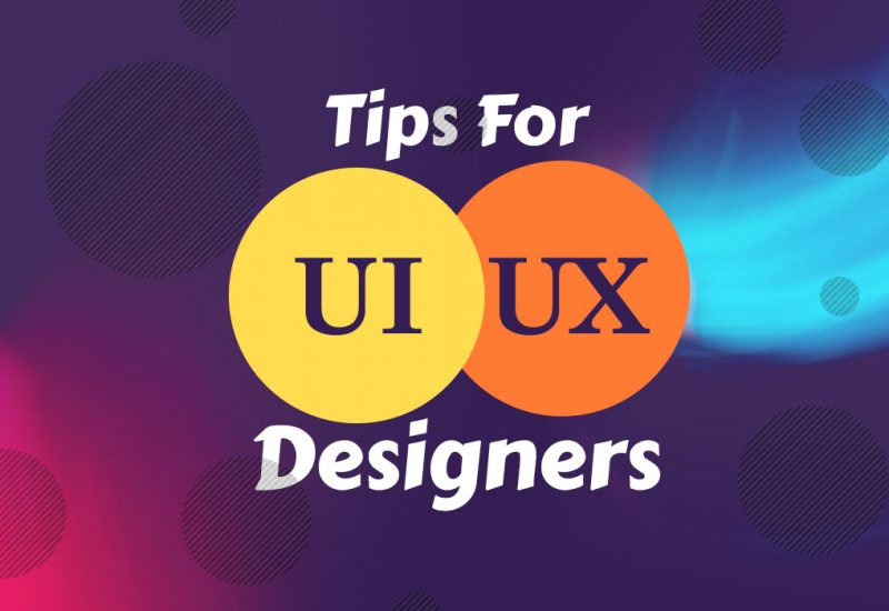 Tips for UI UX Designers
